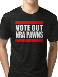 Vote Out NRA Pawns Tri-blend T-Shirt