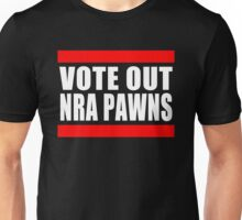 Vote Out NRA Pawns Unisex T-Shirt