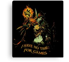 No Time for Games Canvas Print