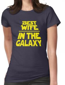 Best Wife in the Galaxy - Title Crawl Womens Fitted T-Shirt