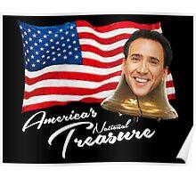 America's National Treasure - White Text Poster
