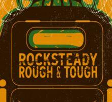 Rocksteady Rough & Tough Sticker