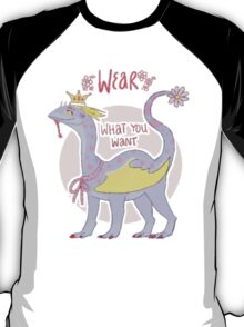 wear what you want T-Shirt