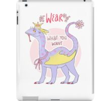 wear what you want iPad Case/Skin
