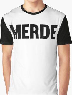MERDE 2 ;) Graphic T-Shirt