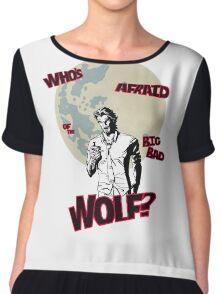 Who's Afraid of The Big Bad Wolf? Chiffon Top