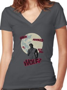 Who's Afraid of The Big Bad Wolf? Women's Fitted V-Neck T-Shirt