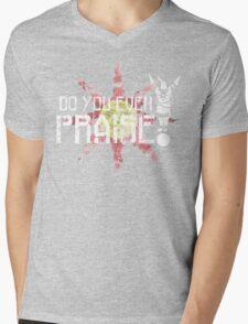 Do You Even Praise? Mens V-Neck T-Shirt