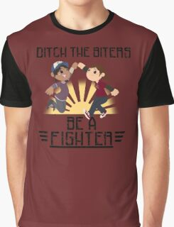 Ditch The Biters, Be A Fighter Graphic T-Shirt