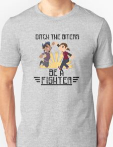 Ditch The Biters, Be A Fighter Unisex T-Shirt