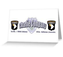 Currahee - Charlie Company - 1st Bn / 506th Infantry  -  101st Airborne (Airmobile) Greeting Card