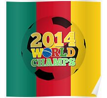 2014 World Champs Ball - Cameroon Poster