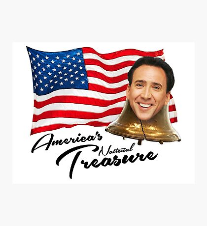 America's National Treasure - Black Text Photographic Print
