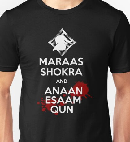 Keep Calm - Maraas Shokra and Anaan Esaam Qun Unisex T-Shirt
