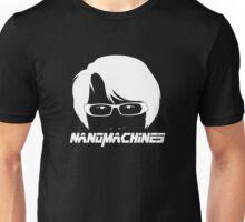 Nanomachines? Nanomachines. Unisex T-Shirt