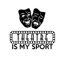 Theatre is my Sport Pillow by mmuldoon