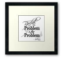 Rachel is Problem I Fix Problem  Framed Print