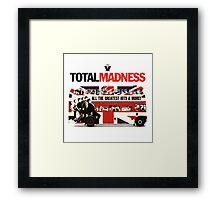 Total Madness Framed Print