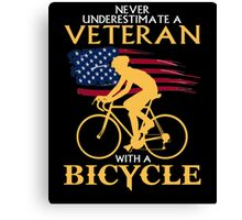 Never underestimate a veteran with a bicycle tshirt Canvas Print