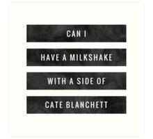 Can I have a Milkshake Art Print