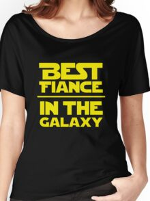 Best Fiance in the Galaxy Women's Relaxed Fit T-Shirt