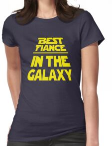 Best Fiance in the Galaxy - Title Crawl Womens Fitted T-Shirt