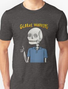 Global Warning Skeleton Unisex T-Shirt