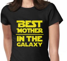 Best Mother in the Galaxy Womens Fitted T-Shirt