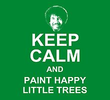 Keep Calm and Paint Happy Little Trees - Bob Ross Pillow by CaffeineSpark