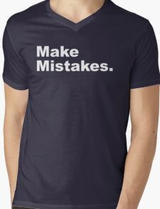 Make Mistakes Mens V-Neck T-Shirt
