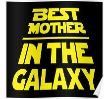 Best Mother in the Galaxy - Title Crawl Poster