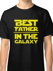 Best Father in the Galaxy Classic T-Shirt