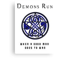 SuperWHO - Demons Run Canvas Print