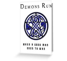 SuperWHO - Demons Run Greeting Card