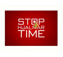 Stop, Hjalmar Time Art Print