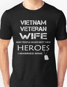 Vietnam veteran wife tshirt Unisex T-Shirt