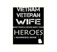 Vietnam veteran wife tshirt Art Print