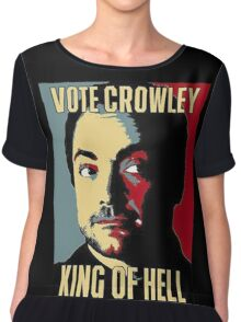 Vote Crowley - KING OF HELL Chiffon Top
