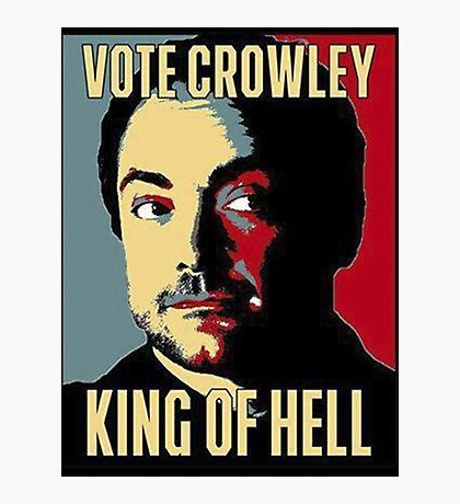 Vote Crowley - KING OF HELL Photographic Print