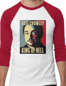 Vote Crowley - KING OF HELL Men's Baseball ¾ T-Shirt
