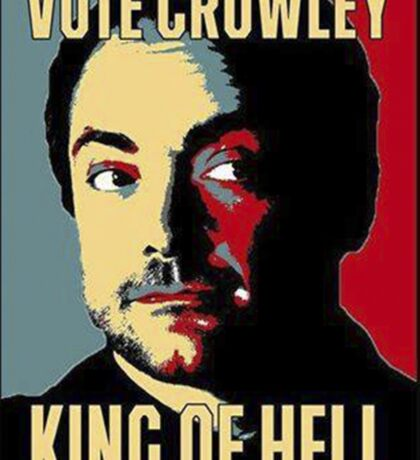 Vote Crowley - KING OF HELL Sticker
