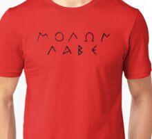 Molon Labe - Black Unisex T-Shirt