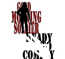 Good Morning, Soldier Photographic Print