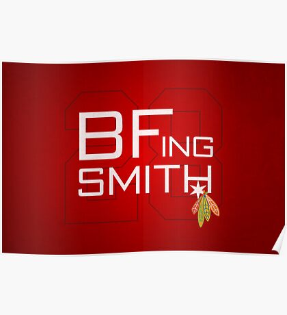 BFing Smith Poster