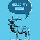 Hello My Deer by Zeke Tucker