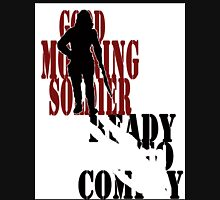 Good Morning, Soldier Womens Fitted T-Shirt