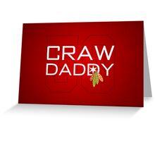 Craw Daddy Greeting Card