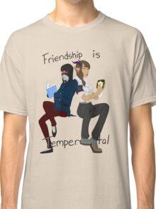 Friendship is Tempermental Classic T-Shirt