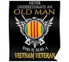 Old Man - Vietnam Veteran Tshirt Poster