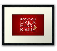 Rock You Like a HurriKane Framed Print